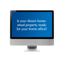 Post image for Your Country Home Office: Does Your Dream Homestead Property Have What it Takes?